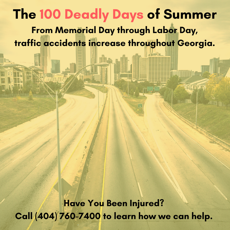 Atlanta Car Accident Attorney | 100 Deadly Days of Summer